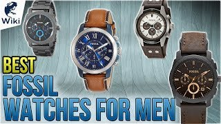 10 Best Fossil Watches For Men 2018