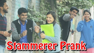 Stammerer (हकला) Prank on Girls & Boys - Funny Prank | THF - Ab Mauj Legi Dilli