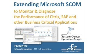 Extending Microsoft SCOM to Monitor & Diagnose the performance of Citrix, SAP and other Apps