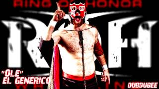 "2012: 1st El Generico ROH Theme Song ""Olé"" [High Quality] ᴴᴰ"