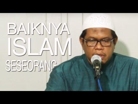 Kajian Shahih Bukhari - Baiknya Islam Seseorang - Ustadz Abu Sa'ad, M.A.