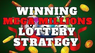 Winning Mega Millions Lottery Strategy