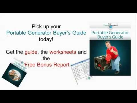 Portable Generator Buyer's Guide - How to Select the Best Portable Generator for Your Needs