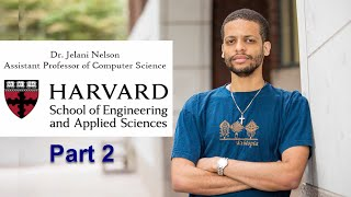 The Ethiopian-American Harvard Computer Science Professor Dr. Jelani Nelson [Part 2]