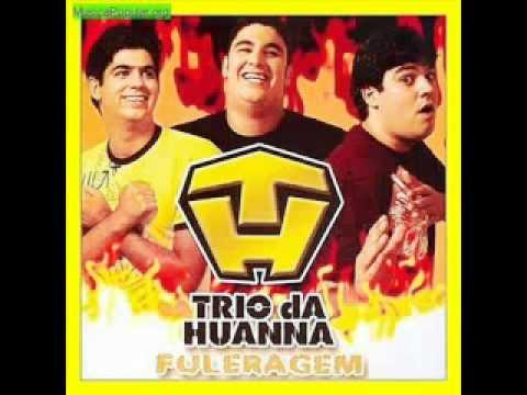 Trio da Huanna ~ Puta que Pariu [Musica Nova 2012] – YouTube2.flv