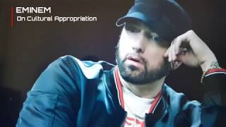 EMINEM INTERVIEW - Response on Cultural Appropriation