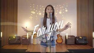 Download Lagu For You - Liam Payne & Rita Ora (Cover by Ally Teo) Gratis STAFABAND