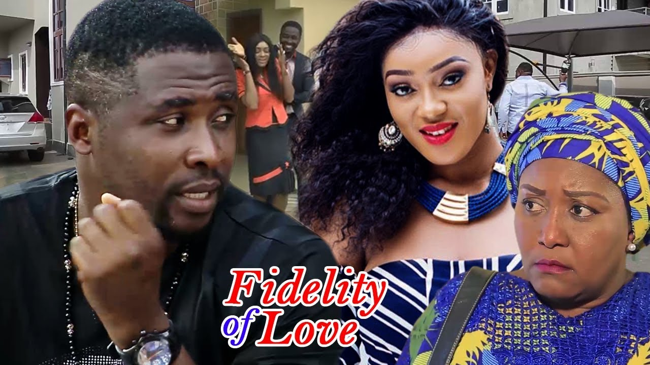 Fidelity Of Love Nigerian Movie Season 1 & 2 - Ebele Okaro, Onny Michael