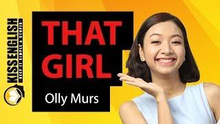 """Học Tiếng Anh Qua Bài Hát """"THAT GIRL"""" [Livestream]"""