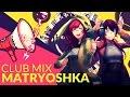 Matryoshka Club Mix English Cover JubyPhonic Rachie マトリョシカ mp3