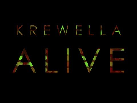 【Lyrics】ALIVE - KREWELLA