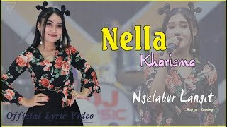 Ngelabur Langit - Nella Kharisma   |   Official Lyric   #music