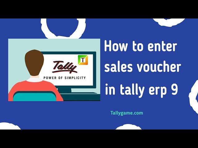 How to enter sales entry  or sales voucher  in tally ,erp9