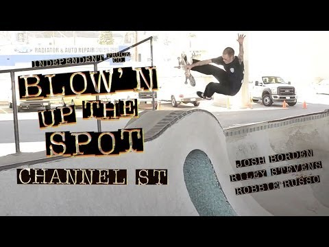 Blow'n Up The Spot - Channel Street