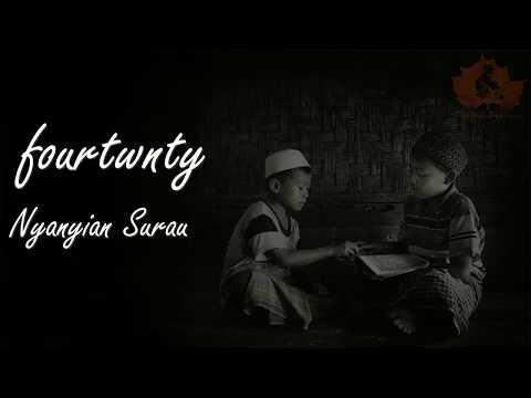fourtwnty - Nyanyian Surau   unofficial video lyric