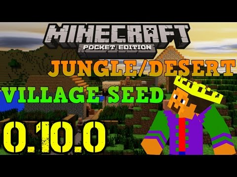 The Jungle/Desert Village Seed Minecraft PE 0.10.0