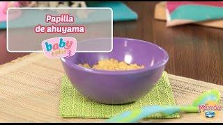 Papilla de Ahuyama con Alpina Baby Plus 3 | Recetas Alpina