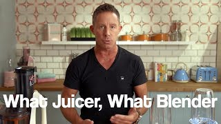 What Juicer, What Blender?