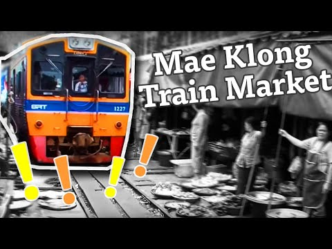 Amazing Thailand – Mae Klong Train Market