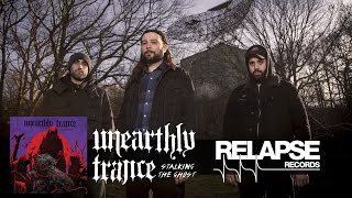 UNEARTHLY TRANCE - Dream State Arsenal (audio)