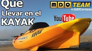 ¿Que llevamos en el kayak a la hora de pescar? | How to rig a fishing kayak