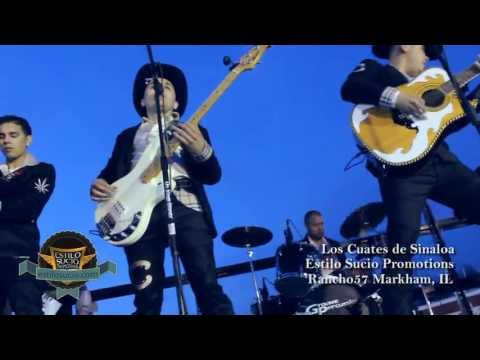 Estilo Sucio: Los Cuates de Sinaloa desde Rancho 57 - Markham, IL 2013 HD