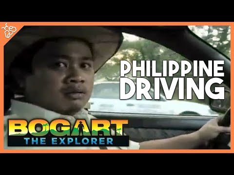 Bogart the Explorer Presents Philippine Driving