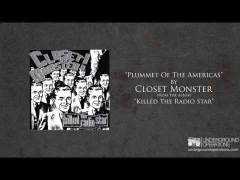 Closet Monster - Plummet Of The Americas