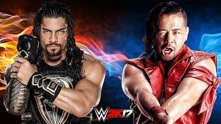 WWE 2K17 - Roman Reigns vs Shinsuke Nakamura - One on One Dream Match!