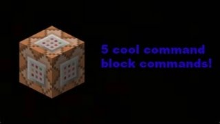 Minecraft: 5 Really Cool Commands! (FEAT:dragonbacca)