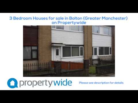 3 Bedroom Houses for sale in Bolton (Greater Manchester) on Propertywide