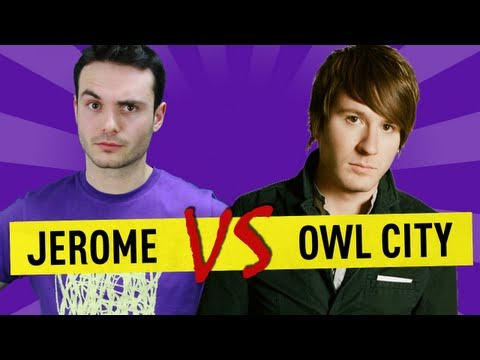 Jerome vs Owl City - Ep. 25