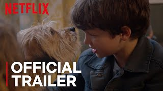 Benji | Official Trailer [HD] | Netflix