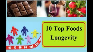 Eating for Longevity: Foods for a Long, Healthy Life
