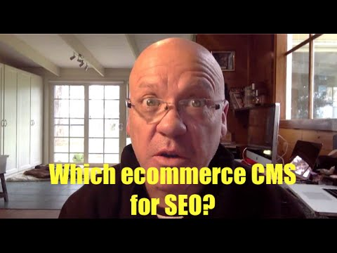 Best Ecommerce CMS for SEO?