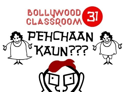 Bollywood Classroom | Pehchaan Kaun | Episode 31 video