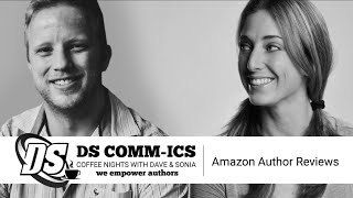 DS Comm ICs: Episode 1 - Getting Reader Reviews on Amazon