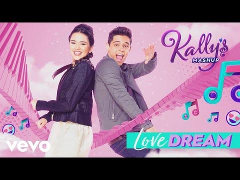 KALLY'S Mashup Cast - Love Dream (Audio) ft. Maia Reficco
