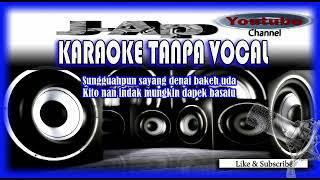Karaoke Minang mIX TIGO BULAN CINTO TAJALIN