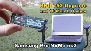 Asus ROG 752 Samsung 950 Pro m.2 512gb Upgrade and Update