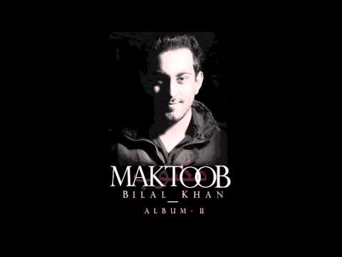 Bilal Khan - Bhool