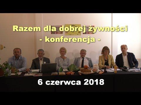 Razem Dla Dobrej żywności - Konferencja, 6 Czerwca 2018