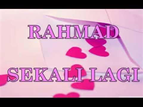 RAHMAD MEGA - SEKALI LAGI (LIRIK) * LAGU BARU