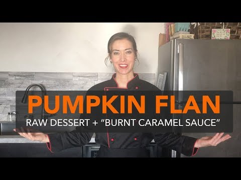 How to Make a Healthy Flan   Recipe Step-by-Step  (raw, gluten free, dairy free, no refined sugar)