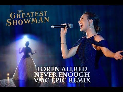 Loren Allred - Never Enough (VMC Epic Remix)