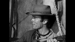 Rawhide - Incident of the Hostages - Clint Eastwood singing 'Rowdy'