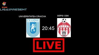 Live Universitatea Craiova-Sepsi OSK Liga 1 Etapa 24 11/02/2018