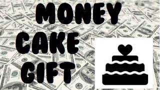 Money Cake Gift