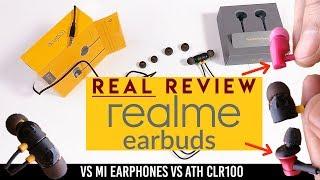 Realme Earbuds REAL Review - 5 Pros👌🏼1 big con | vs (Mi Earphones Basic ₹399 vs ATH CLR100)