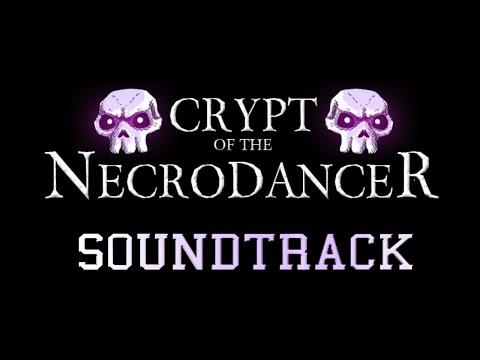 Crypt Of The NecroDancer - [FULL SOUNDTRACK] - 720p